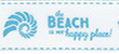 Color: 1009 - The Beach is a Happy Place